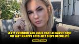 SEXY! Vriendin van Jules Van Cleemput pakt uit met knappe foto met diepe decolleté