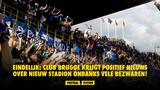 Eindelijk: Club Brugge krijgt positief nieuws over nieuw stadion ondanks vele bezwaren!