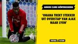 'Onana trekt stekker uit overstap van Ajax naar Lyon'
